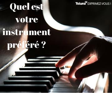 Quel est votre instrument préféré -