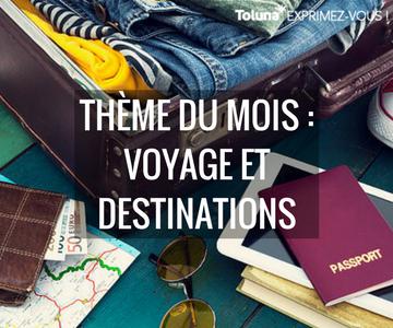 thème du mois - voyage et destinations